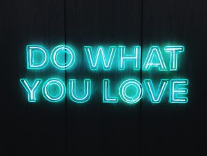 do what you love blue neon words